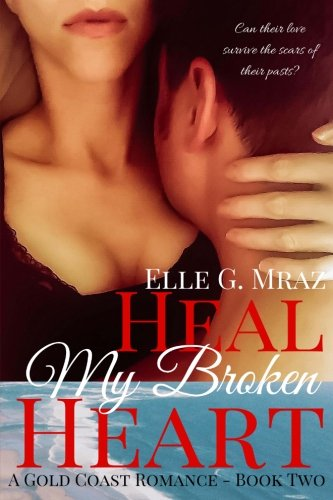 heal-my-broken-heart-gold-coast-romance-volume-2