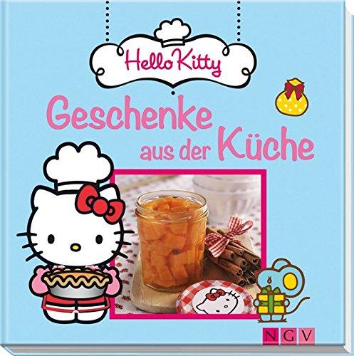 Hello Kitty - Geschenke aus der Küche: Amazon.de: Bücher