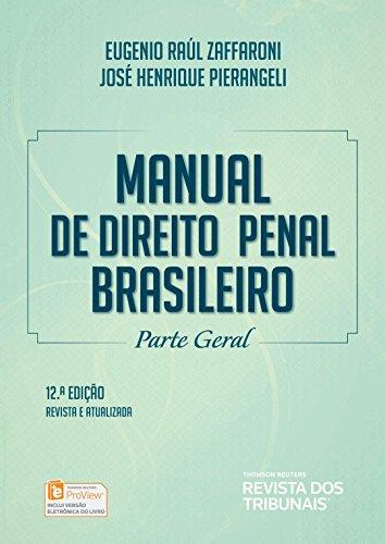 Manual de Direito Penal Brasileiro. Parte Geral