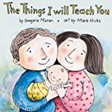 The Things I Will Teach You, Gregoria Moran, 147510233X