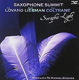Seraphic Light by Saxophone Summit (2008-06-03)