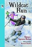 Wildcat Run, Sonya Bates, 1554698308