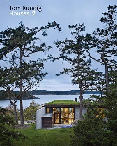 Tom Kundig: Houses 2 (Contemporary homes designed by Tom Kundig) (Toms Usa Online)