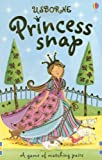 Princess Snap (Usborne Snap)