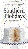 Southern Holidays, Debbie Moose, 1469617897