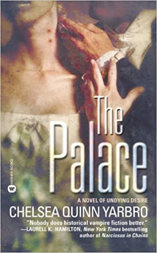 Book The Palace by Chelsea Quinn Yarbro (2003-03-01)