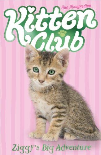 Ziggy's Big Adventure (Kitten Club)