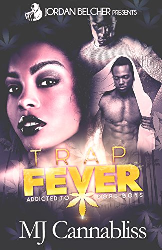 Search : Trap Fever: Addicted to Dope Boys