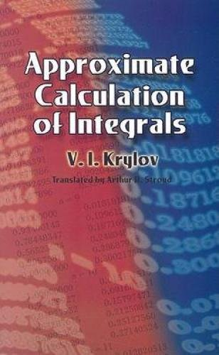Approximate Calculation of Integrals (Dover Books on Mathematics)