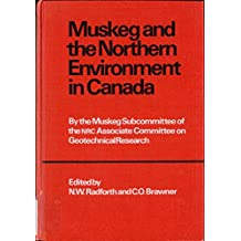 Muskeg and the northern environment in Canada
