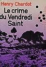 Le crime du Vendredi Saint par Chardot
