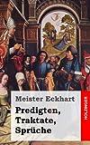 Predigten, Traktate, Sprüche, Meister Eckhart, 148404942X