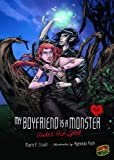 Under His Spell (My Boyfriend Is a Monster) (My Boyfriend Is a Monster (Paperback))