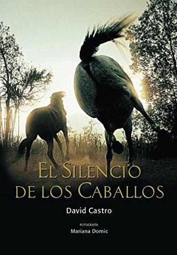 El Silencio de los Caballos (isbn) (Spanish Edition)