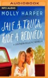 Save a Truck, Ride a Redneck (Southern Eclectic)