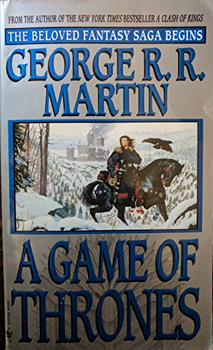 A Game of Thrones (A Song of Ice and Fire, Book 1) by Martin, George R.R. (1997) Mass Market Paperback