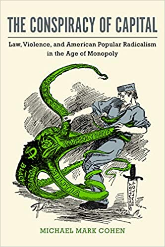 Amazon com: The Conspiracy of Capital: Law, Violence, and