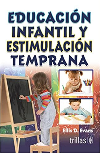 Educación Infantil Temprana Tendencias Actuales Evans 9789682421518 Books