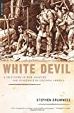 White Devil, Stephen Brumwell, 0306814730