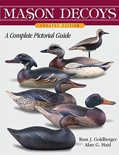 Mason Decoys, A Complete Pictorial Guide, Updated Version