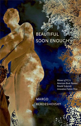 Book: Beautiful Soon Enough by Margo Berdeshevsky