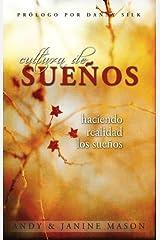 Cultura de Suenos (Spanish Edition) Kindle Edition