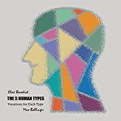 The 5 Human Types, Volume 7: Vocations for Each Type | Elsie Benedict