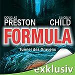 Formula: Tunnel des Grauens (Pendergast 3)   Douglas Preston,Lincoln Child