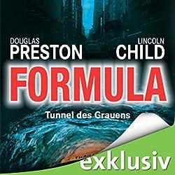Formula: Tunnel des Grauens (Pendergast 3)