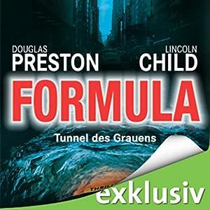 Formula: Tunnel des Grauens (Pendergast 3) Hörbuch