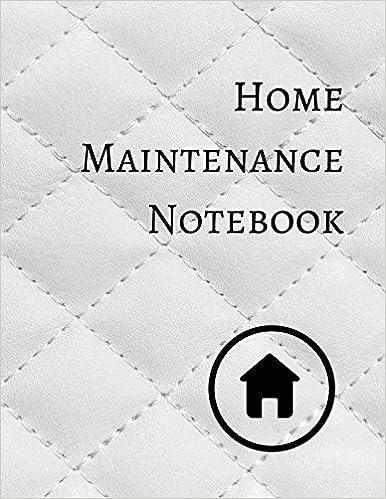 Home Maintenance Notebook
