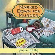 Marked Down for Murder de Josie Belle