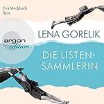 Die Listensammlerin | Lena Gorelik