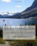 Glacier National Park, Will MacPheat, 1463548222