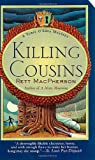Front cover for the book Killing Cousins by Rett MacPherson