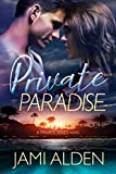 Private Paradise (Private Series) by Jami Alden front cover