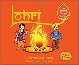 Lohri The Bonfire Festival English And Punjabi Edition Parveen