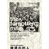 The Forgotten Man: A New History of the Great Depression of the 1930s (Traditional Chinese Edition)