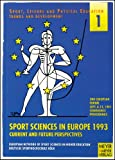 "2nd European Forum ""Sport Sciences in Europe 1993"", Joachim Mester, 3891242220"