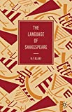 The Language of Shakespeare (The Language of Literature)