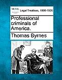 Professional criminals of America, Thomas Byrnes, 1240038283