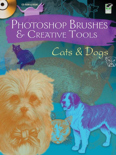 Photoshop Brushes & Creative Tools: Cats and Dogs (Electronic Clip Art Photoshop ()