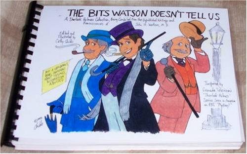 (The Bits Watson Doesn't Tell Us By Cathy Childs - Jeremy Brett - Sherlock Holmes (Sherlock Holmes : Granada Series))