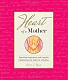Heart of a Mother, Sheryl L. Roush, 1880878143