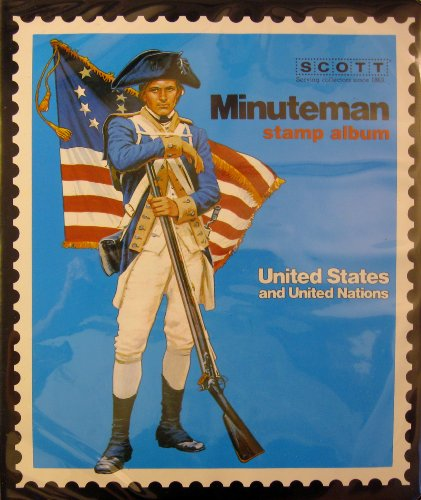 Scott Minuteman Album for United States and United Nations Stamps (All Stamps Nations)