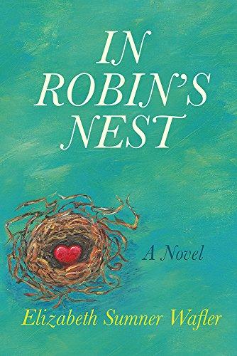 IN ROBIN'S NEST by [Elizabeth Sumner Wafler]