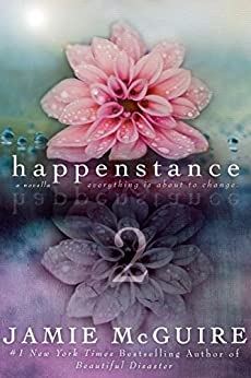 Happenstance: A Novella Series (Part Two) by [McGuire, Jamie]