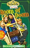 Suite Life of Zack & Cody, The: Room of Doom - Chapter Book #3