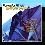 Twilight World by Pamela Hines