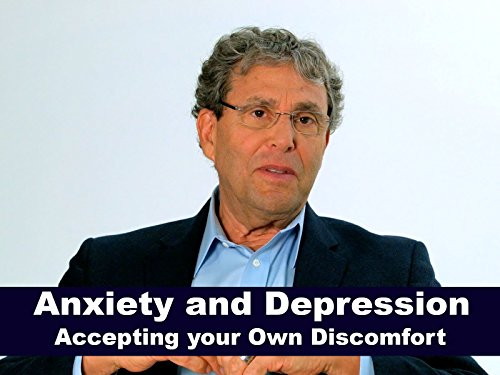 Anxiety and Depression - Accepting your Own Discomfort